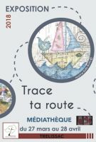 Exposition > Trace ta route ...